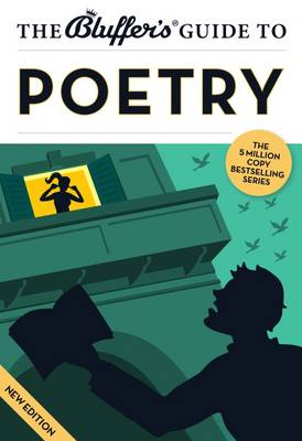 The Bluffer's Guide to Poetry