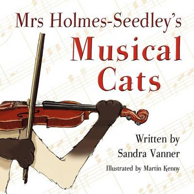 Mrs Holmes-Seedley's Musical Cats