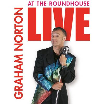 Graham Norton - Live at the Roundhouse