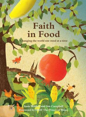Faith in Food: Changing the World One Meal at a Time