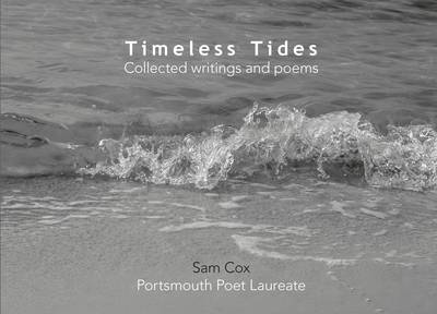 Timeless Tides: Collected Writings and Poems