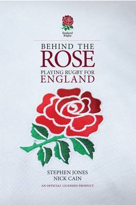 Behind the Rose: Playing Rugby for England