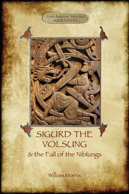 sigurd volsungs Sigurd the dragon slayer and although he set an alien ruler over hunaland the glory of the volsungs was fated to return again in greater splendour.