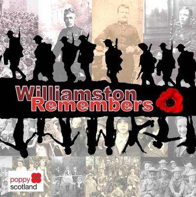 Williamston Remembers: A Showcase of WWI Centenary Projects from Williamston Primary School
