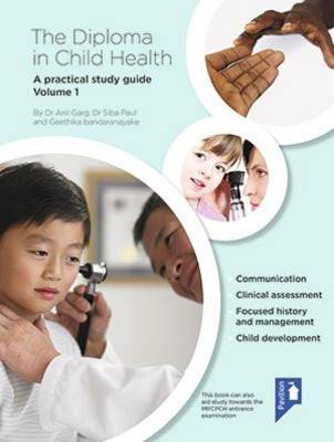 The Diploma in Child Health: A Practical Study Guide: Volume 1