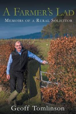 A Farmer's Lad: Memoirs of a Rural Solicitor