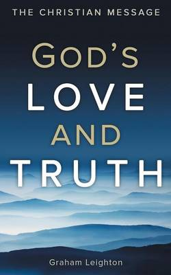 God's Love and Truth: The Christian Message