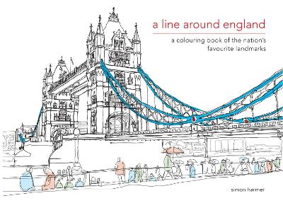 A Line Around England: A colouring book of the nation's favourite landmarks