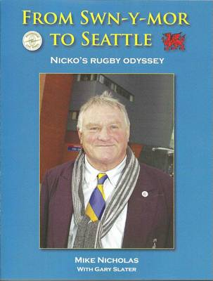 From Swn-Y-Mor to Seattle: Nicko's Rugby Odyssey
