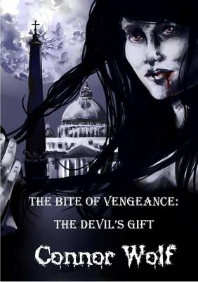 The Bite of Vengeance: The Devil's Gift