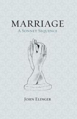 Marriage: A Sonnet Sequence