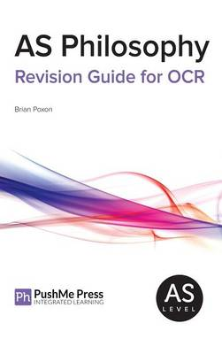 AS Philosophy Revision Guide for OCR