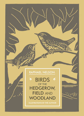 Birds of the Hedgerow, Field and Woodland