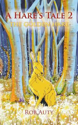 A Hare's Tale 2: The Golden Hare