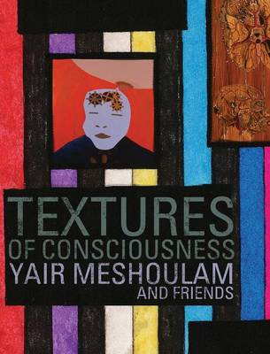 Textures of Consciousness