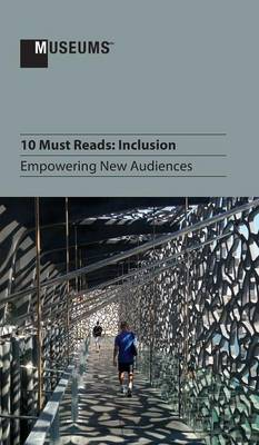 10 Must Reads: Inclusion - Empowering New Audiences