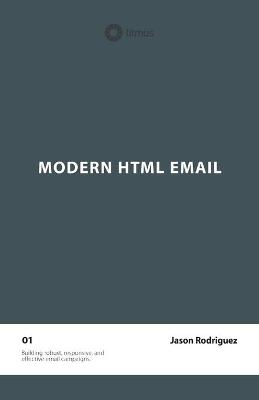 Modern HTML Email (Second Edition)
