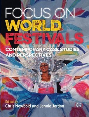 Focus On World Festivals: Contemporary case studies and perspectives