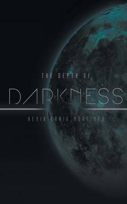 The Depth of Darkness