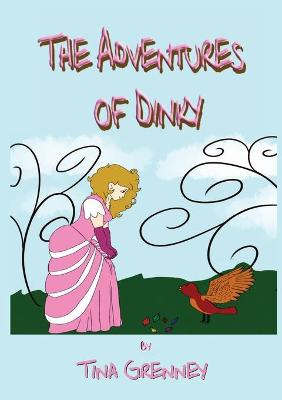 The Adventures of Dinky: And Other Short Stories