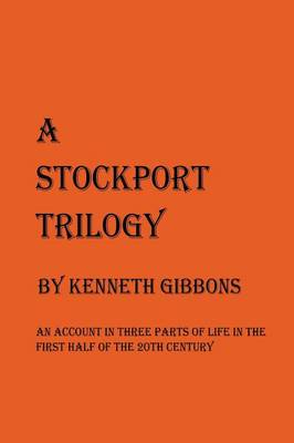 A Stockport Trilogy