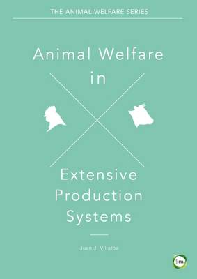 Animal Welfare in Extensive Production Systems