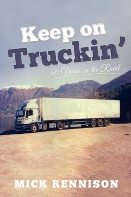 Keep on Truckin': 40 Years on the Road