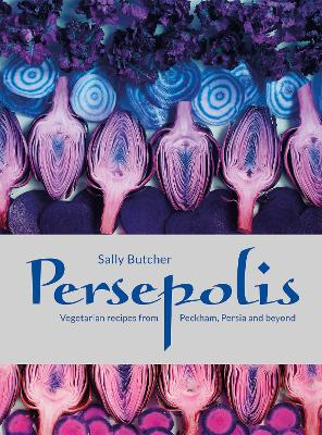 Persepolis: Vegetarian Recipes from...