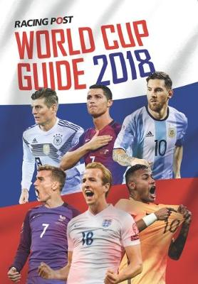 Racing Post World Cup Guide 2018