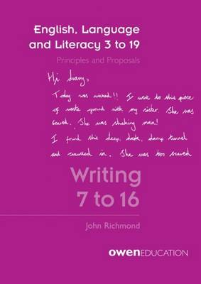 English, Language and Literacy 3 to 19: Writing 7 to 16