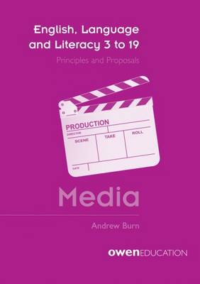 English, Language and Literacy 3 to 19: Media