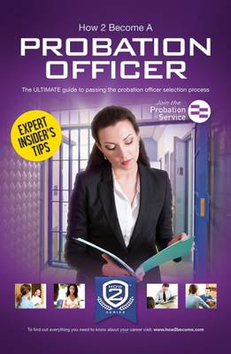 How to Become a Probation Officer: The Ultimate Career Guide to Joining the Probation Service