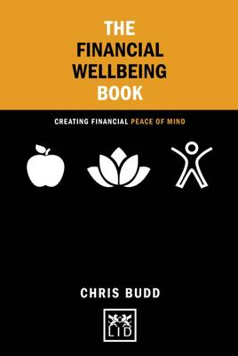 The Financial Wellbeing Book: Creating Financial Peace of Mind