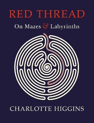 Red Thread: On Mazes and Labyrinths