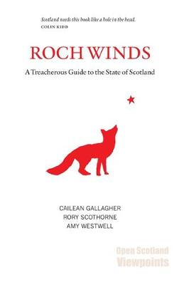 Roch Winds: A Treacherous Guide to the State of Scotland