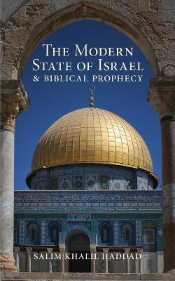 The Modern State of Israel and Biblical Prophecy