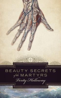 Beauty Secrets of the Martyrs