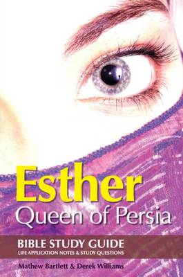 Esther: Queen of Persia: Bible Study Guide