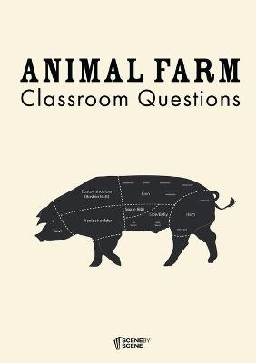 Animal Farm Classroom Questions