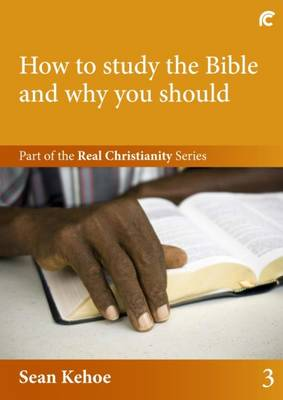 How to Study the Bible and Why You Should