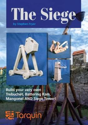 The Siege: Lay Siege with Four Wonderful Working Models