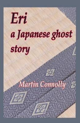Eri, a Japanese ghost story