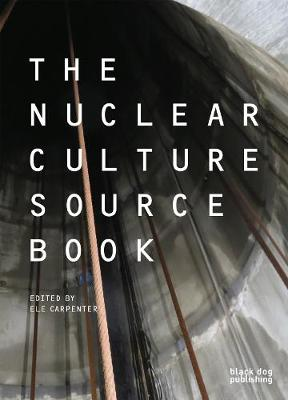The Nuclear Culture Source Book