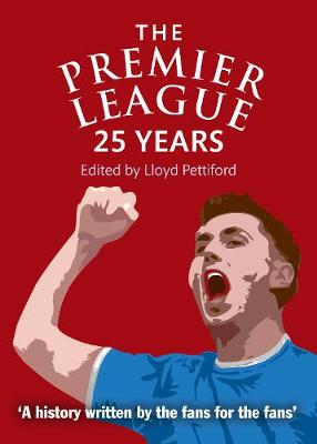 The Premier League: 25 Years