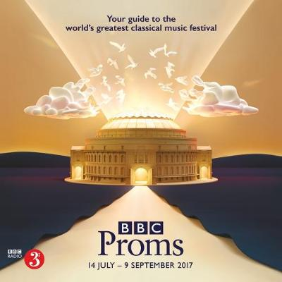BBC Proms 2017: Festival Guide