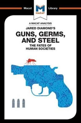 Guns, Germs & Steel: The Fate of Human Societies