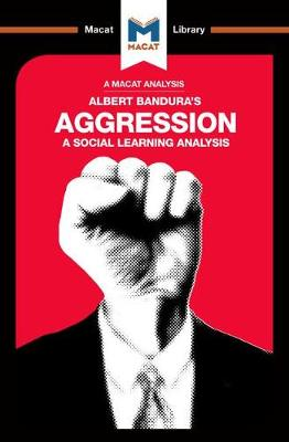 Aggression: A Social Learning Analysis