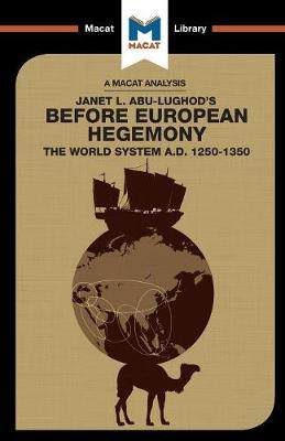 Before European Hegemony: The World System A.D. 1250 - 1350