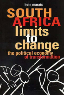 South Africa: Limits to Change - The Political Economy of Transition