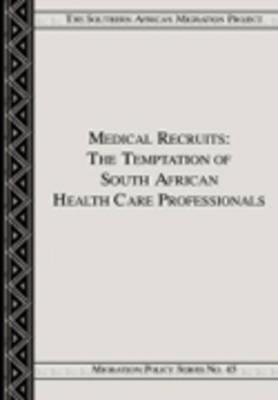 Medical Recruiting: The Case of South African Health Care Professionals